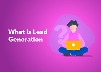 What Is Lead Generation in 2020